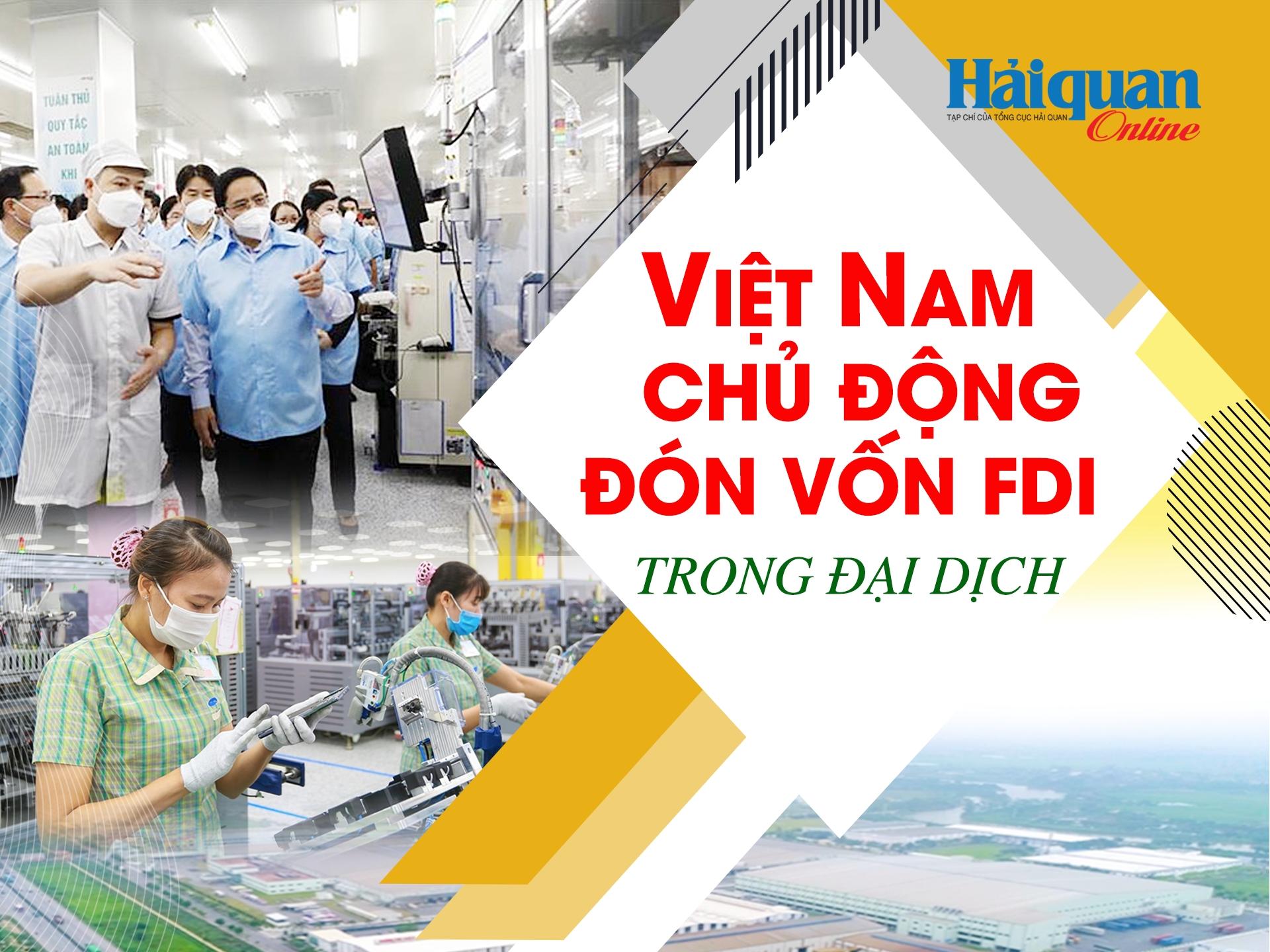 MEGASTORY: Việt Nam chủ động đón vốn FDI trong đại dịch