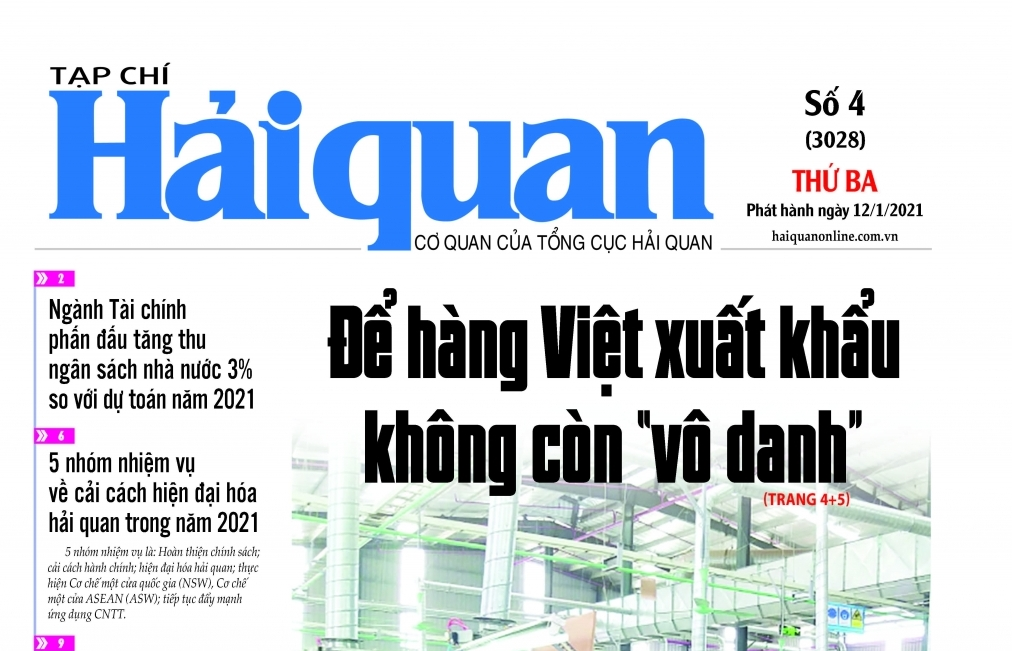 Những tin, bài hấp dẫn trên Tạp chí Hải quan số 4 phát hành ngày 12/1/2021