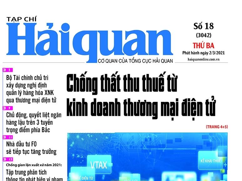 Những tin, bài hấp dẫn trên Tạp chí Hải quan số 18 phát hành ngày 2/3/2021