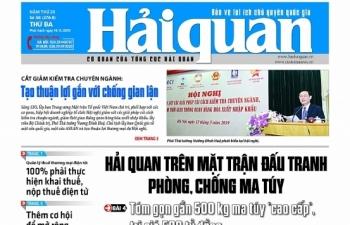 Những tin, bài hấp dẫn trên Báo Hải quan số 58 phát hành ngày 14/5/2019