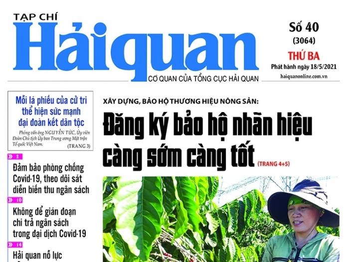 Những tin, bài hấp dẫn trên Tạp chí Hải quan số 40 phát hành ngày 18/5/2021