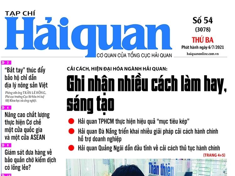 Những tin, bài hấp dẫn trên Tạp chí Hải quan số 54 phát hành ngày 6/7/2021