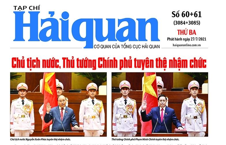 Những tin, bài hấp dẫn trên Tạp chí Hải quan số 60+61 phát hành ngày 27/7/2021