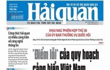 Những tin, bài hấp dẫn trên Báo Hải quan số 124 phát hành ngày 15/10/2019