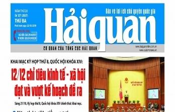 Những tin, bài hấp dẫn trên Báo Hải quan số 127 phát hành ngày 22/10/2019