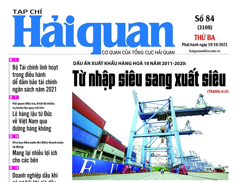 Những tin, bài hấp dẫn trên Tạp chí Hải quan số 84 phát hành ngày 19/10/2021