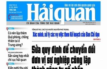 Những tin, bài hấp dẫn trên Báo Hải quan số 139 phát hành ngày 19/11/2019