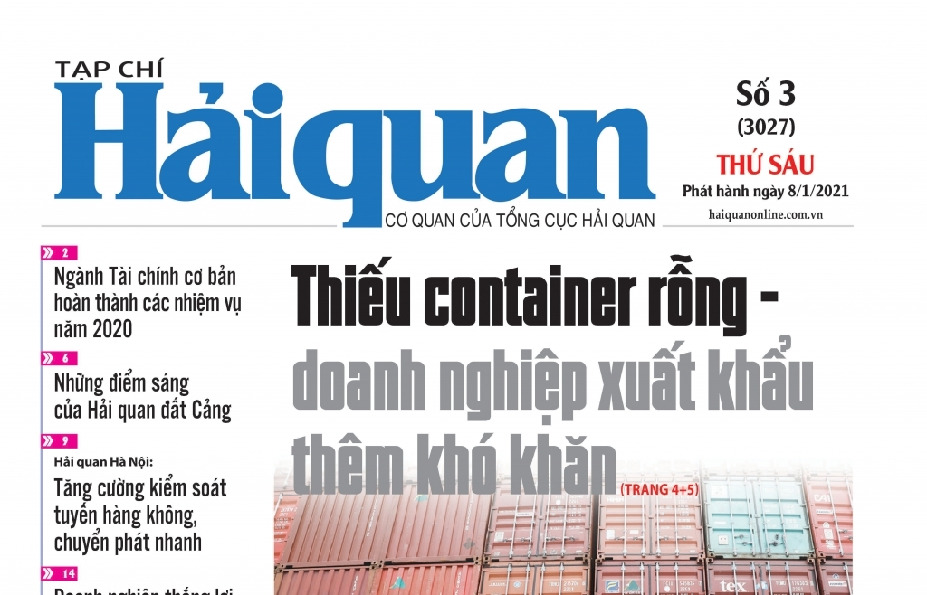 Những tin, bài hấp dẫn trên Tạp chí Hải quan số 3 phát hành ngày 8/1/2021