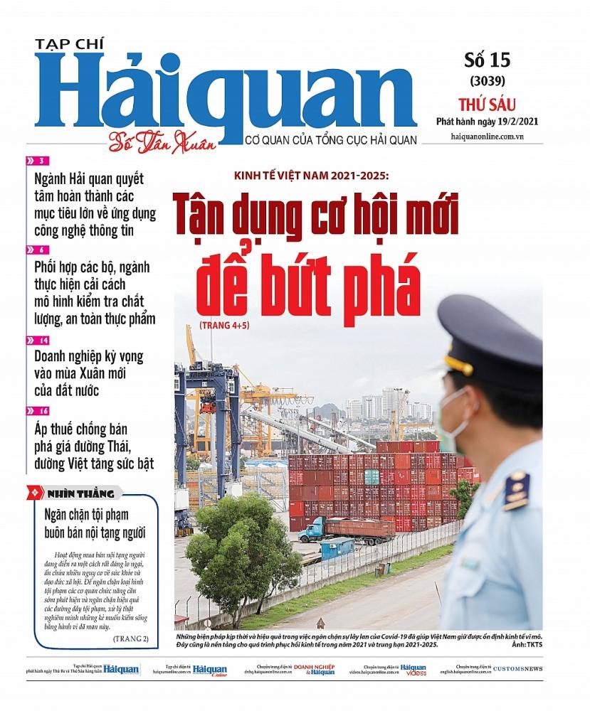 Những tin, bài hấp dẫn trên Tạp chí Hải quan số 15 phát hành ngày 19/2/2021