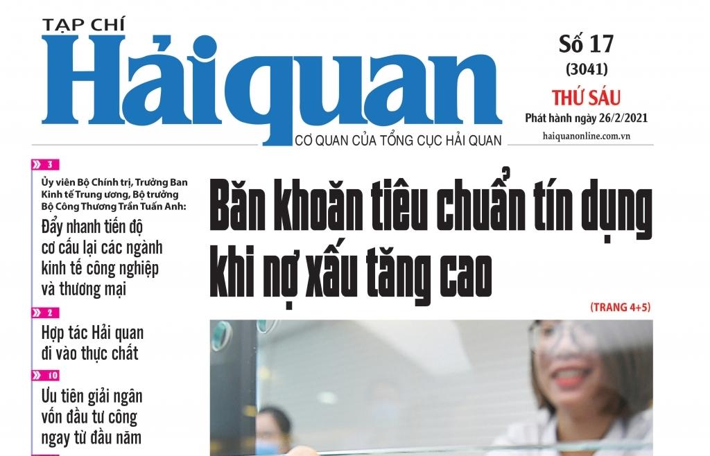 Những tin, bài hấp dẫn trên Tạp chí Hải quan số 17 phát hành ngày 26/2/2021