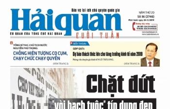 Những tin, bài hấp dẫn trên Báo Hải quan số 36 phát hành ngày 24/3/2019