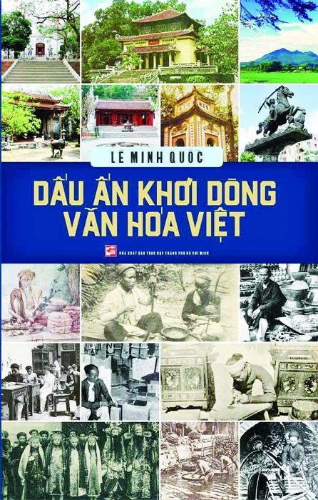 Lần theo dấu vết văn hóa người Việt xưa