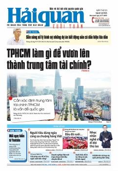 Những tin, bài hấp dẫn trên Báo Hải quan số 87 phát hành ngày 21/7/2019