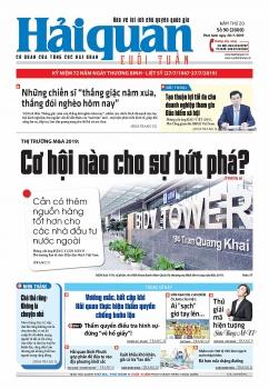 Những tin, bài hấp dẫn trên Báo Hải quan số 90 phát hành ngày 28/7/2019
