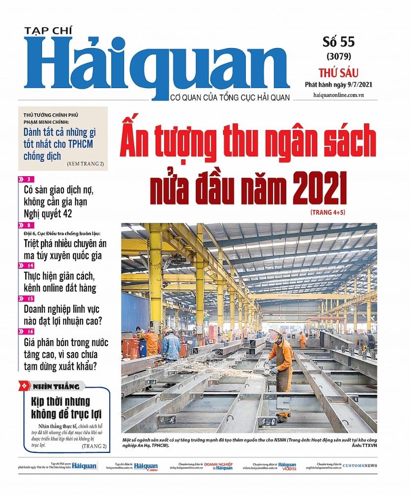 Những tin, bài hấp dẫn trên Tạp chí Hải quan số 55 phát hành ngày 9/7/2021