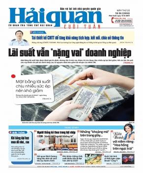 Những tin, bài hấp dẫn trên Báo Hải quan số 96 phát hành ngày 11/8/2019