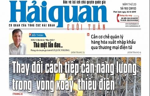 Những tin, bài hấp dẫn trên Báo Hải quan số 102 phát hành ngày 25/8/2019