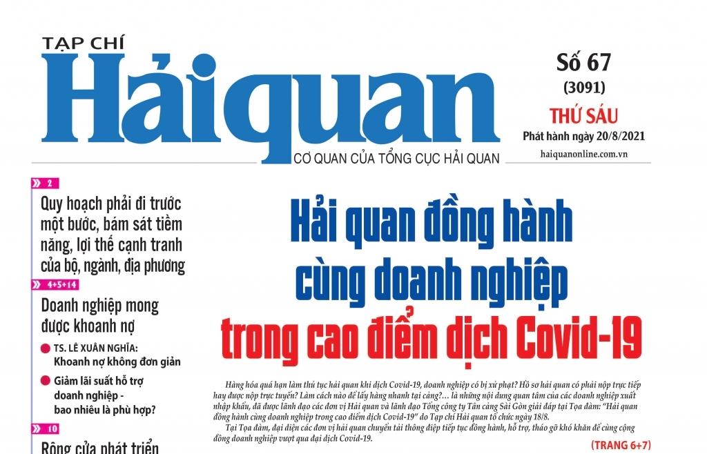 Những tin, bài hấp dẫn trên Tạp chí Hải quan số 67 phát hành ngày 20/8/2021