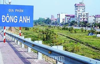 """Hà Nội: Đất Đông Anh lại """"sốt""""?"""