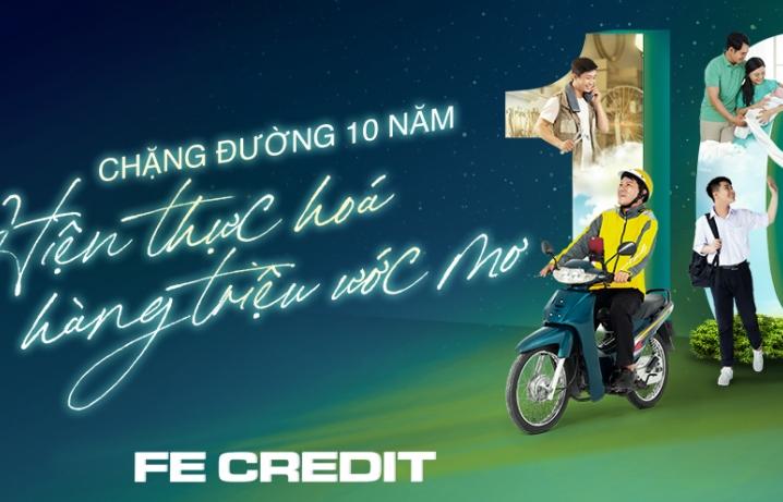 FE Credit- Một thập kỷ đồng hành cùng 11 triệu khách hàng