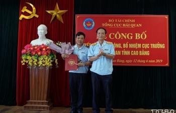Cục trưởng Hải quan Lạng Sơn nhận nhiệm vụ tại Hải quan Cao Bằng