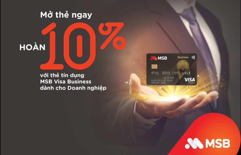 Thẻ tín dụng MSB Visa Business có hạn mức tới 4 tỷ đồng