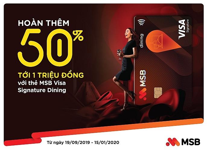 hoan tien 50 cho chu the msb visa signature dining