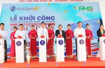 Khởi công xây dựng Trường song ngữ quốc tế Học viện Anh quốc tại Đà Nẵng