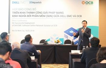 Ngân hàng OCB hợp tác cùng Dell EMC nâng cấp công nghệ