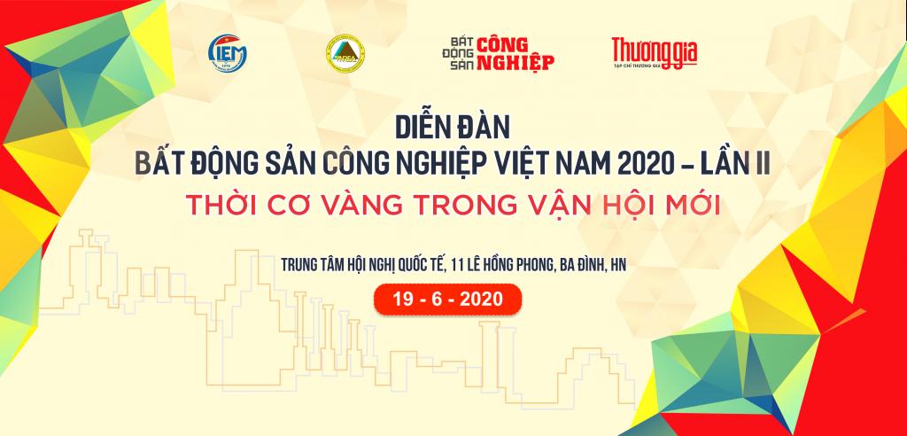 sap dien ra dien dan bat dong san cong nghiep viet nam 2020