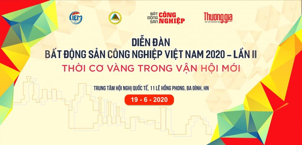 Sắp diễn ra Diễn đàn Bất động sản công nghiệp Việt Nam 2020