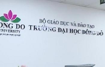 Đại học Đông Đô đào tạo 'chui': Học viên lo lắng chờ đợi câu trả lời của Bộ GD&ĐT