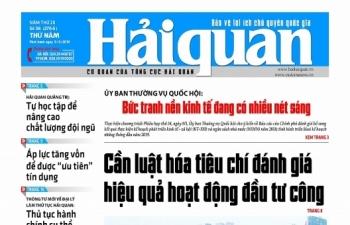 Những tin, bài hấp dẫn trên Báo Hải quan số 56 phát hành ngày 9/5/2019