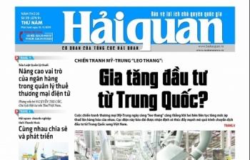 Những tin, bài hấp dẫn trên Báo Hải quan số 59 phát hành ngày 16/5/2019