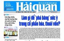 Những tin, bài hấp dẫn trên Báo Hải quan số 110 phát hành ngày 12/9/2019