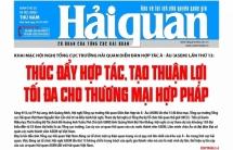 Những tin, bài hấp dẫn trên Báo Hải quan số 122 phát hành ngày 10/10/2019