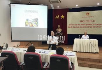 Xác định hàng hoá của Việt Nam và sản xuất tại Việt Nam: Cần cụ thể và bao quát hơn