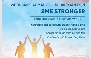 Ra mắt Gói ưu đãi toàn diện VietinBank SME Stronger