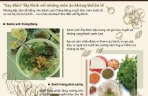 infographics say dam tay ninh voi nhung dac san khong the bo lo