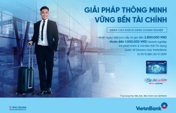Mở thẻ tín dụng quốc tế DCI VietinBank được ưu đãi gần 4 triệu đồng
