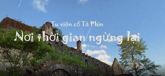 Tu viện cổ Tả Phìn: Nơi thời gian ngừng lại giữa mây trời Sapa