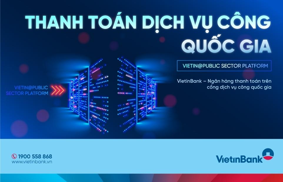 VietinBank tiên phong trong thanh toán trực tuyến trên Cổng Dịch vụ công quốc gia