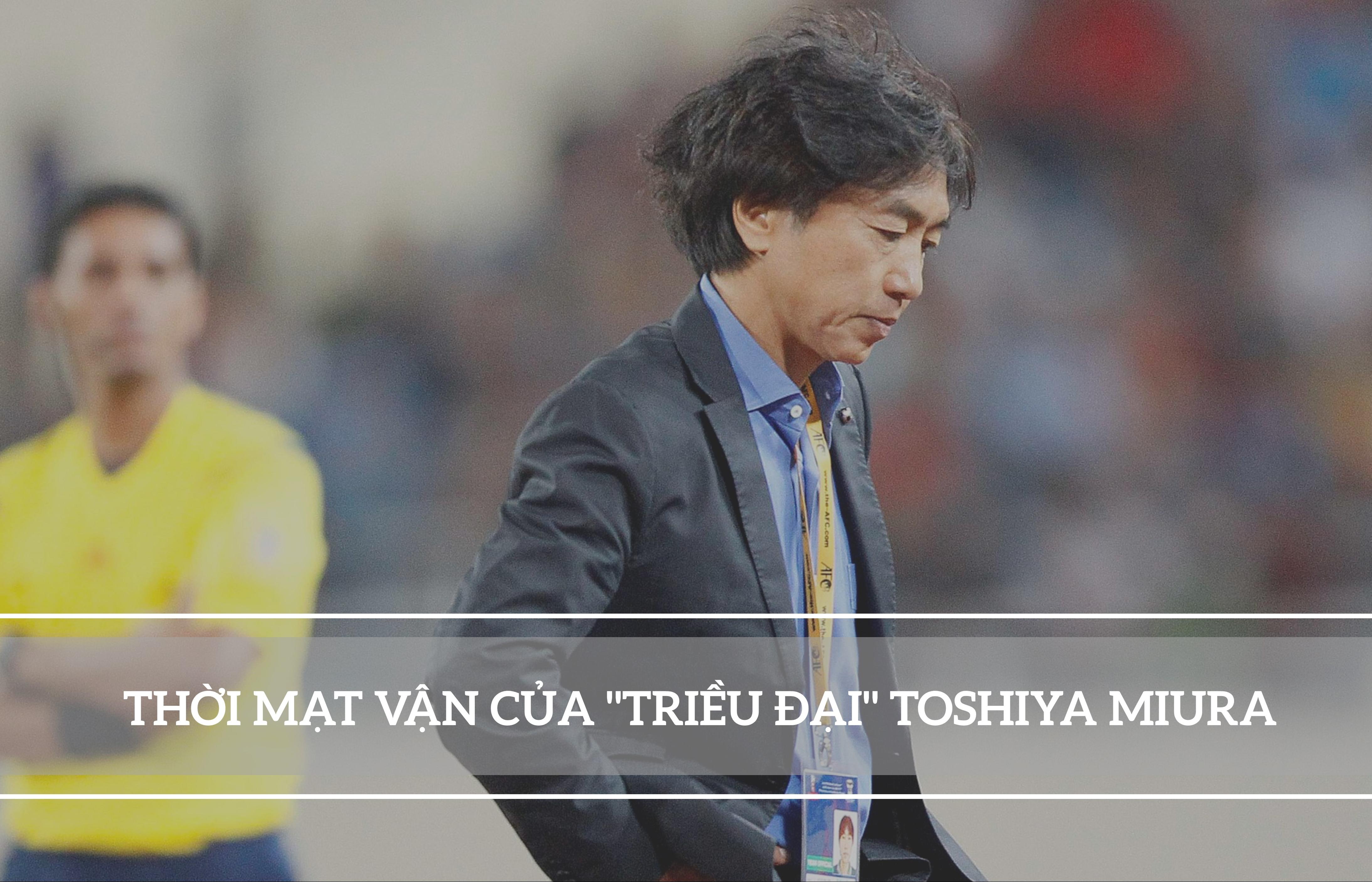 Nỗi cay đắng thời Toshiya Miura thách thức giới hạn của HLV Park Hang Seo