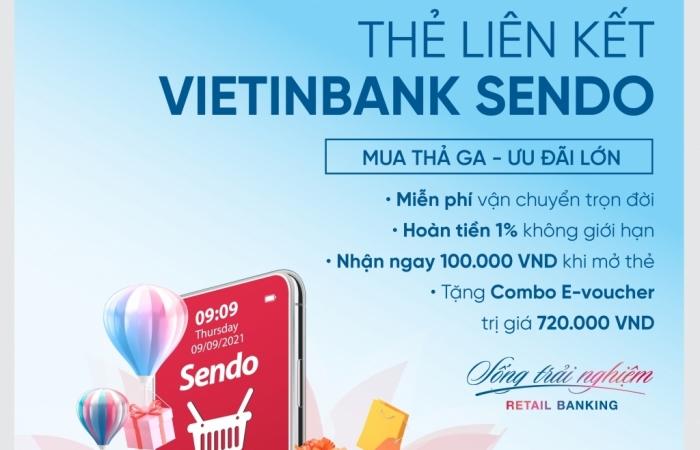 Freeship trọn đời - Săn deal cực đã trên Sendo cùng VietinBank