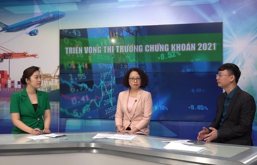 Tọa đàm: Triển vọng thị trường chứng khoán 2021
