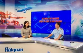 Phó Cục trưởng Cục CNTT và TK hải quan trả lời phỏng vấn về tái thiết kế hệ thống CNTT ngành Hải quan
