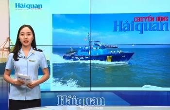 Bản tin Chuyển động Hải quan tháng 8/2019