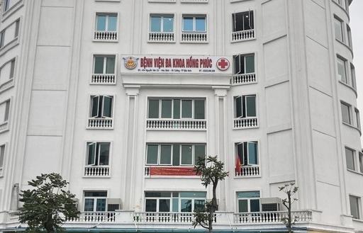 Đề nghị dừng hoạt động tiếp nhận bệnh nhân mới của BV Đa khoa Hồng Phúc