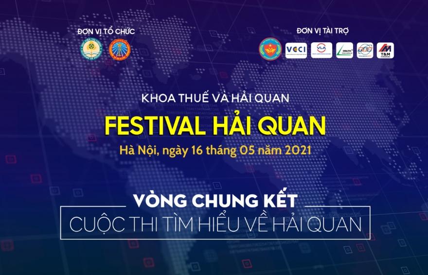 Học viện Tài chính tổ chức thi tìm hiểu về Hải quan- Festival Hải quan 2021