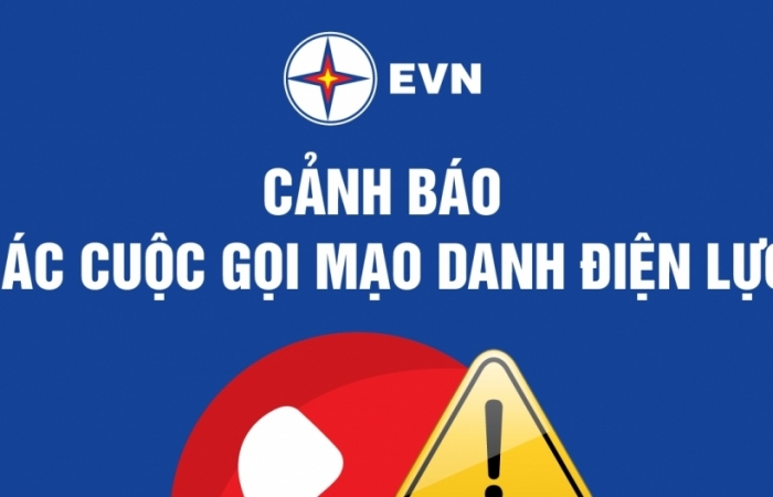 EVN khuyến cáo gia tăng cuộc gọi giả mạo ngành điện để lừa đảo
